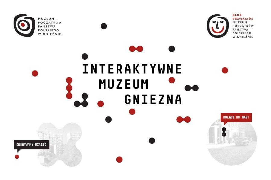 Interaktywne Muzeum Gniezna - dołącz już dziś!