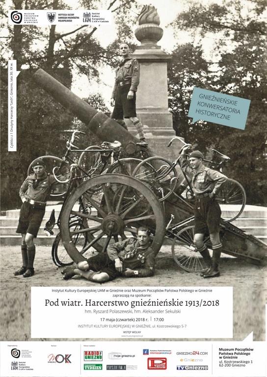 Gnieźnieńskie Konwersatoria Historyczne: Pod wiatr. Harcerstwo gnieźnieńskie 1913-2018