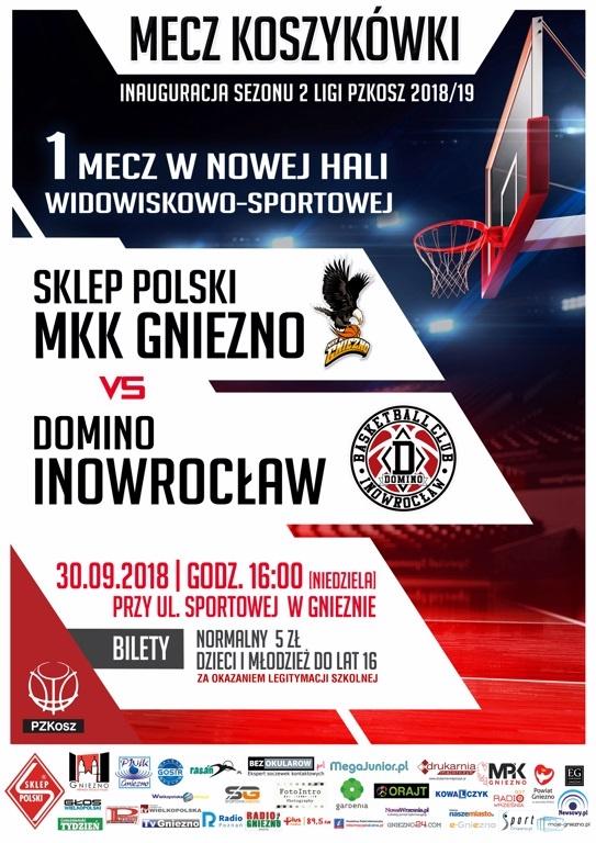 Wielka inauguracja sezonu koszykarskiego 2018/2019 w Gnieźnie, w nowej hali