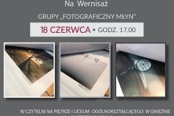 We wtorek wernisaż wystawy grupy Fotograficzny Młyn