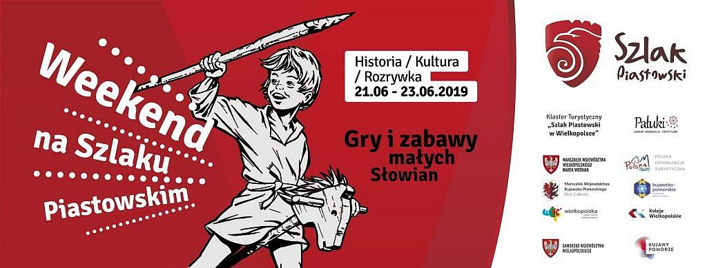 IV Weekend na Szlaku Piastowskim - gry i zabawy małych Słowian