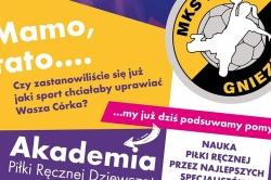 Już niebawem rusza Akademia Piłki Ręcznej MKS PR Gniezno!