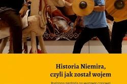 Historia Niemira, czyli jak został wojem