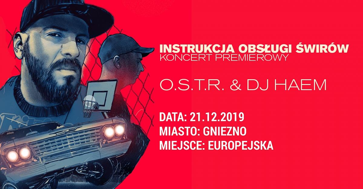 O.S.T.R. & DJ Haem - Koncert Premierowy