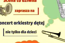 Audycja orkiestry dętej - koncert nie tylko dla dzieci