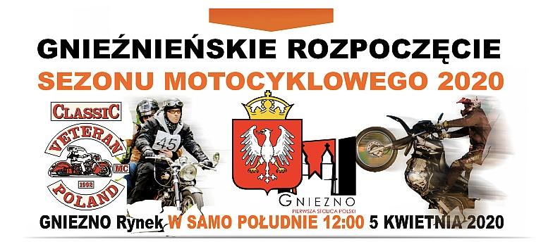 Gnieźnieńskie Rozpoczęcie Sezonu Motocyklowego 2020 już 5 kwietnia