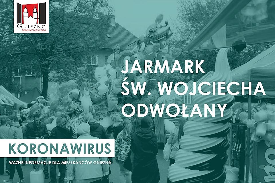 Odwołany Jarmark Świętego Wojciecha