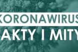 Koronawirus - fakty i mity