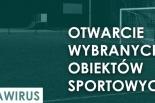 Od 4 maja niektóre obiekty sportowe wznawiają działalność