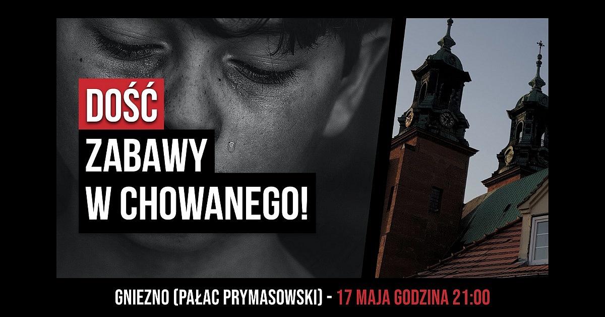 Dość zabawy w chowanego! Spotkanie pod Kurią Metropolitalną w Gnieźnie już w niedzielę!