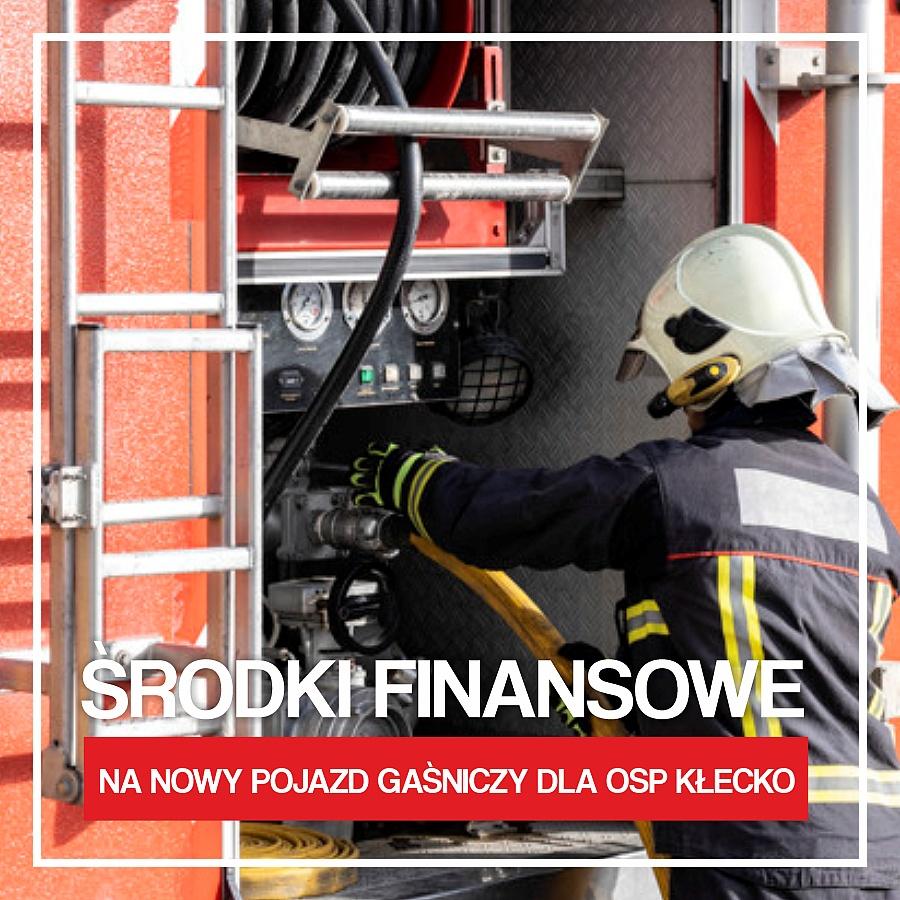 1 milion złotych na zakup samochodu dla OSP Kłecko