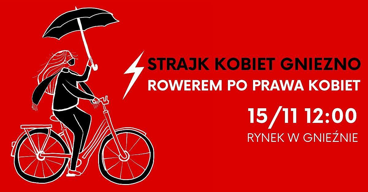 Rowerem po prawa kobiet: Strajk Kobiet Gniezno