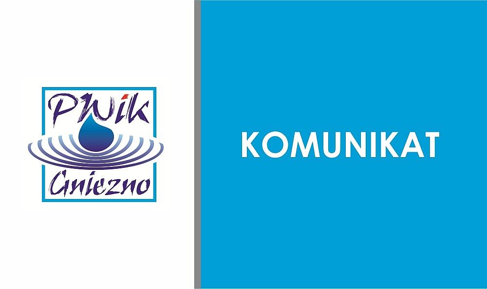 Komunikat PWiK: przerwa w dostawie wody na ul. Orzeszkowej w Gnieźnie