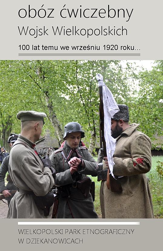 Obóz ćwiczebny Wojsk Wielkopolskich w Dziekanowicach