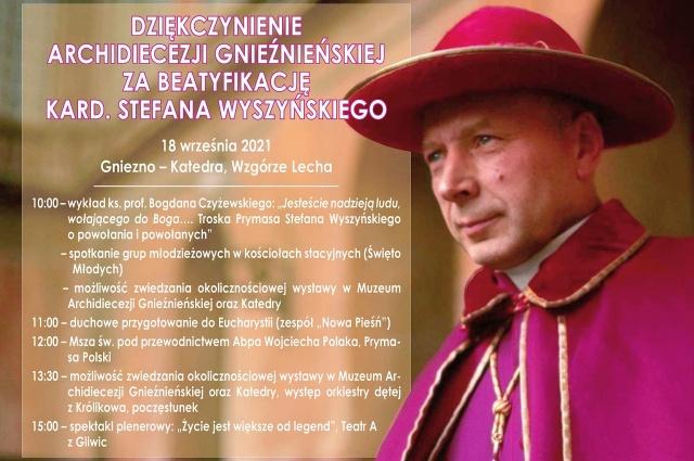 Dziękczynienie Archidiecezji Gnieźnieńskiej za Beatyfikację Kard. Stefana Wyszyńskiego