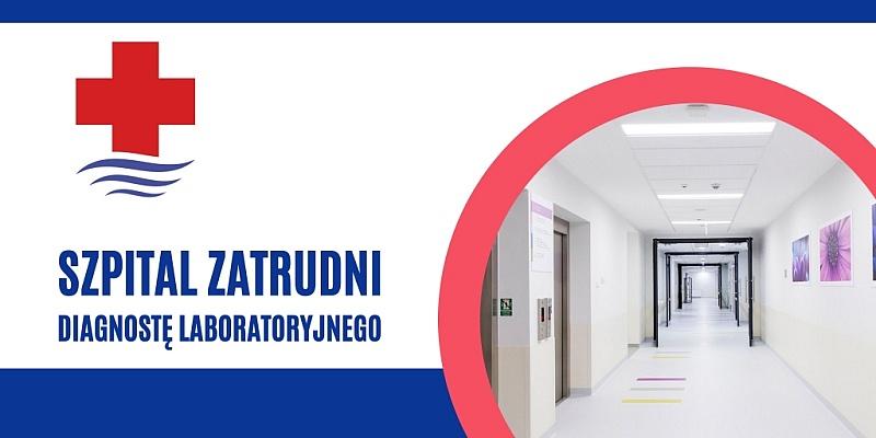 Szpital zatrudni diagnostę laboratoryjnego