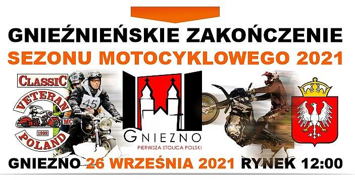 Gnieźnieńskie Zakończenie Sezonu Motocyklowego już 26 września!
